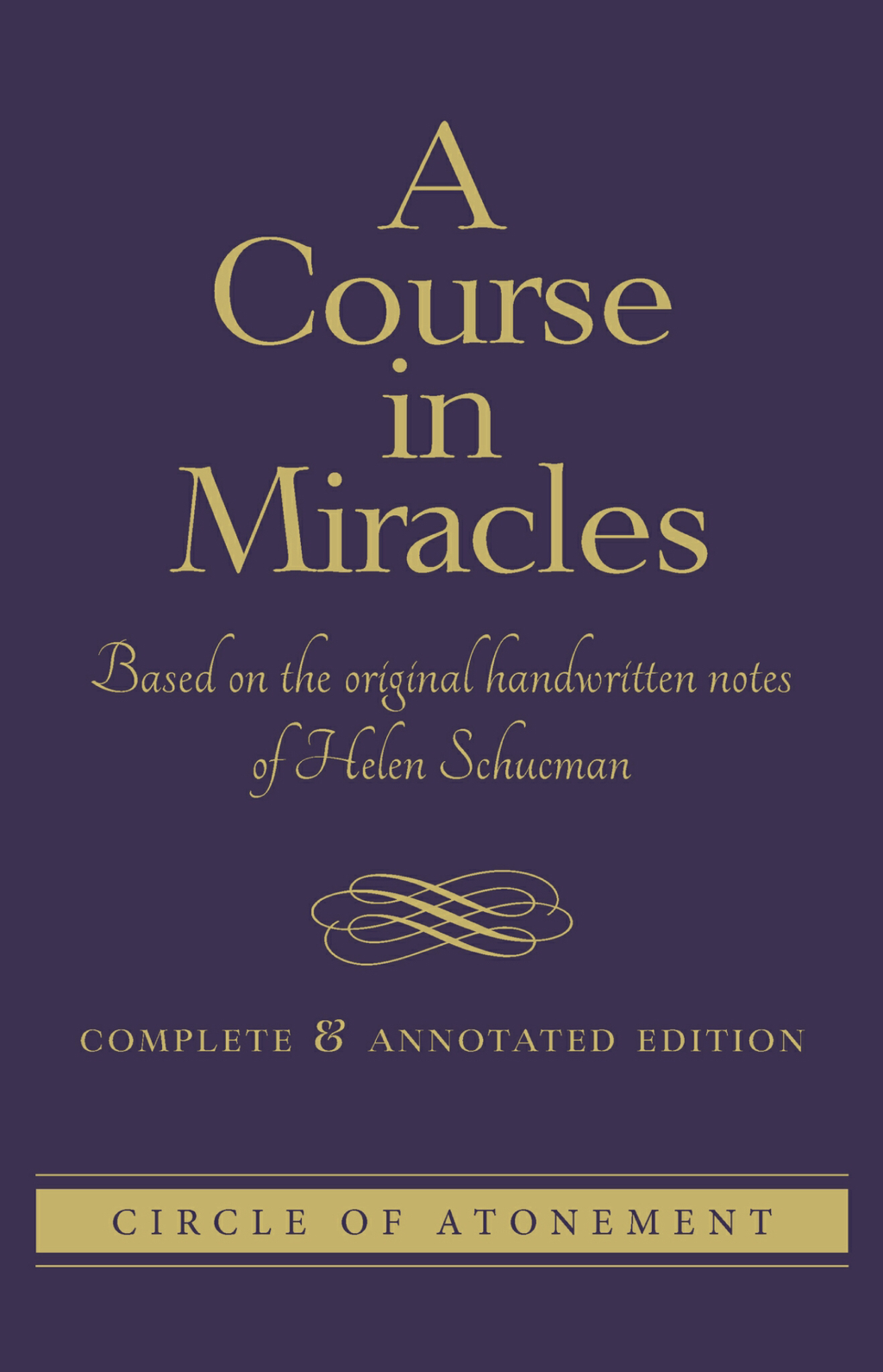 Image of A Course In Miracles, Complete and Annotated Edition (CE) book cover